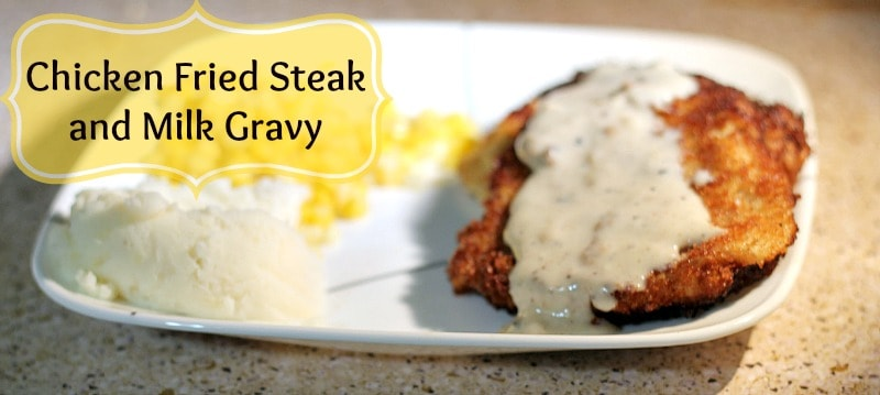 Chicken Fried Steak with Milk Gravy