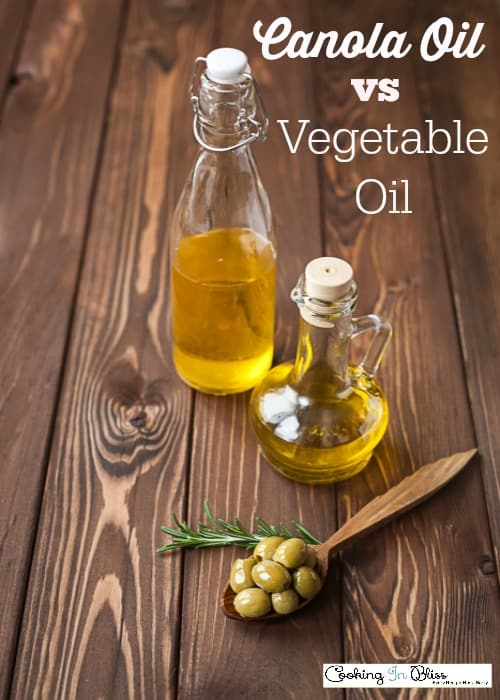 Canola Oil vs Vegetable Oil
